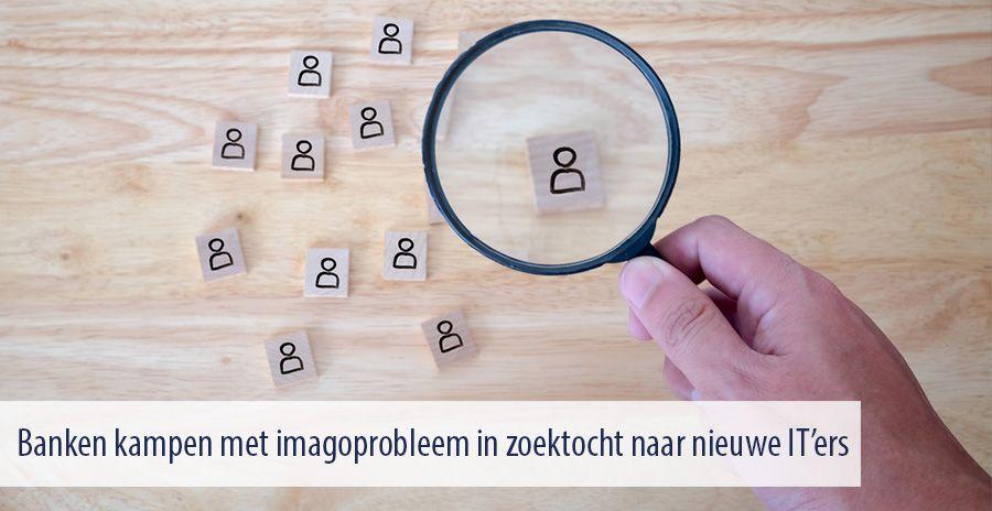 Abn Amro Zitzak.Banken Kampen Met Imagoprobleem In Zoektocht Naar Nieuwe It Ers