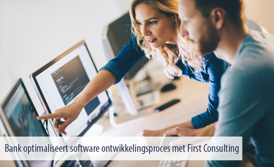 Bank optimaliseert software ontwikkelingsproces met First Consulting
