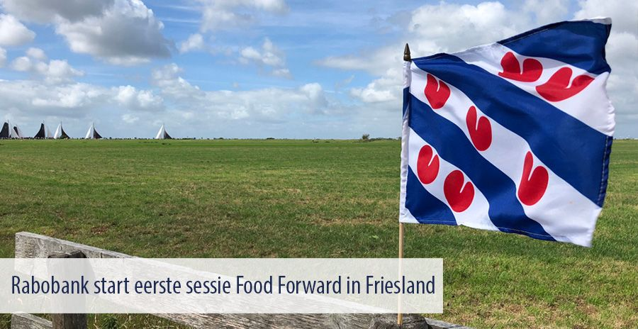 Rabobank start eerste sessie Food Forward in Friesland