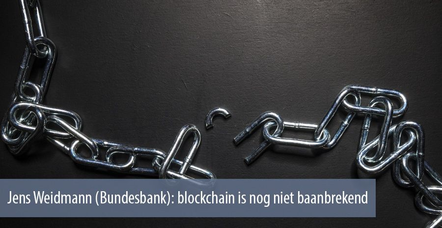 Jens Weidmann (Bundesbank): blockchain is nog niet baanbrekend