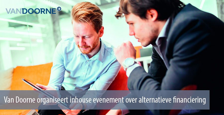 Van Doorne organiseert inhouse evenement over alternatieve financiering