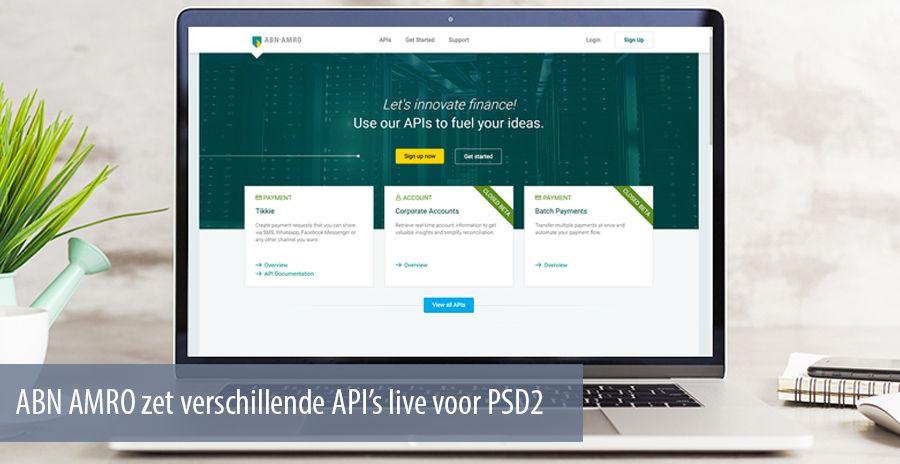 ABN AMRO zet verschillende API's live voor PSD2