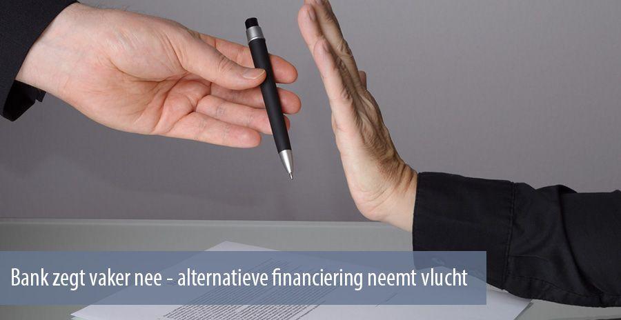 Bank zegt vaker nee: alternatieve financiering neemt vlucht