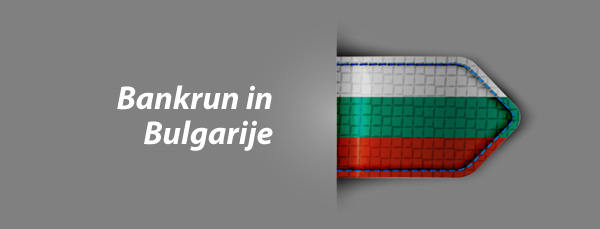 Bankrun in Bulgarije