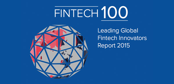 Fintech100 - Leading Global Fintech Innovators Report 2015